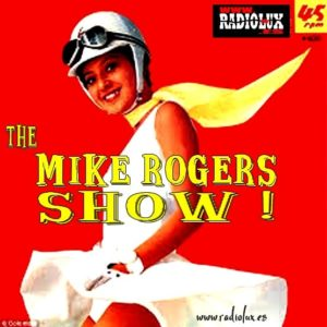 THE MIKE ROGERS SHOW